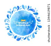 world oceans day  watercolor... | Shutterstock . vector #1344619871