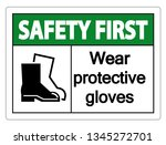 safety first wear protective...   Shutterstock .eps vector #1345272701