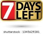 7 days left gold sign  vector...   Shutterstock .eps vector #1345629281
