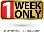 1 week left gold sign  vector...   Shutterstock .eps vector #1345629284