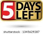 5 days left gold sign  vector...   Shutterstock .eps vector #1345629287
