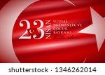 turkish national festival. 23... | Shutterstock .eps vector #1346262014