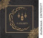 ramadan mubarak greeting card.... | Shutterstock .eps vector #1347053177