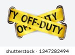 off duty yellow tape cross... | Shutterstock .eps vector #1347282494