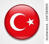 flag of turkey. round glossy... | Shutterstock . vector #1347285854