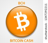 bitcoin cash cryptocurrency... | Shutterstock . vector #1347292211