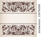 vector vintage ornate border... | Shutterstock .eps vector #134760581