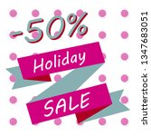holiday sale calligraphy.... | Shutterstock .eps vector #1347683051