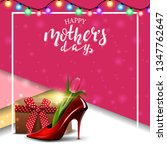 happy mother's day  greeting... | Shutterstock .eps vector #1347762647