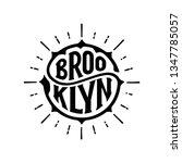 brooklyn. tee print with slogan.... | Shutterstock .eps vector #1347785057