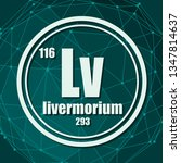 livermorium chemical element.... | Shutterstock .eps vector #1347814637