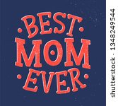 mother's day lettering for gift ...   Shutterstock .eps vector #1348249544