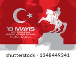 may 19 ataturk commemoration... | Shutterstock .eps vector #1348449341