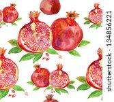 seamless watercolor pomegranate ... | Shutterstock . vector #134856221