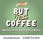 but first coffee. 3d bold...   Shutterstock .eps vector #1348731344
