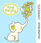 Stock vector happy birthday card cartoon elephant wishes happy birthday vector illustration baby shower 134902151