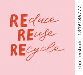 reduce reuse recycle hand drawn ... | Shutterstock .eps vector #1349186777