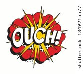Word 'ouch ' In Vintage Comic...