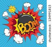 Boom Bomb. Comic Book Explosio...