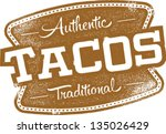 vintage mexican tacos sign | Shutterstock .eps vector #135026429