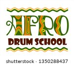 afro drum school hand lettering ...   Shutterstock .eps vector #1350288437
