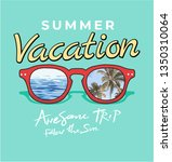 summer vacation slogan with... | Shutterstock .eps vector #1350310064