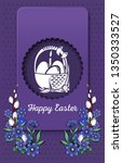 happy easter. greeting card... | Shutterstock .eps vector #1350333527