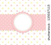 raster baby background | Shutterstock . vector #135037115