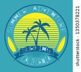 surf t shirt design. surfing...   Shutterstock .eps vector #1350378221