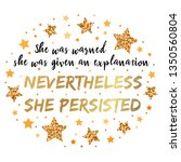 she was warned  she was given... | Shutterstock .eps vector #1350560804