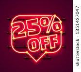message neon 25 off text banner.... | Shutterstock .eps vector #1351437047