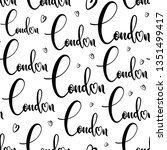 handlettering london pattern.... | Shutterstock .eps vector #1351499417
