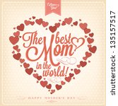 vintage happy mothers's day...   Shutterstock .eps vector #135157517