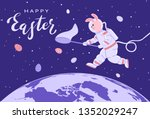 easter bunny in a spacesuit... | Shutterstock . vector #1352029247