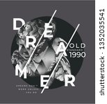 dreamer graphic slogan with b w ... | Shutterstock .eps vector #1352035541