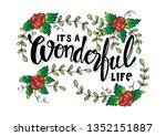 it's a wonderful life. hand... | Shutterstock .eps vector #1352151887