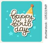 happy holiday card. vector... | Shutterstock .eps vector #135221969