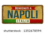 Welcome To Naples  In Italian...