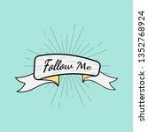banner with a text follow me...   Shutterstock .eps vector #1352768924