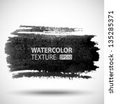hand drawn watercolor grunge... | Shutterstock .eps vector #135285371