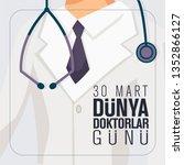 30 mart d nya doktorlar g n ....   Shutterstock .eps vector #1352866127