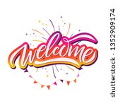 hand sketched welcome lettering ... | Shutterstock .eps vector #1352909174