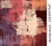 abstract background texture. 2d ... | Shutterstock . vector #1353997547