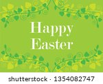 happy easter floral green... | Shutterstock .eps vector #1354082747