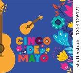 cinco de mayo card with guitars ... | Shutterstock .eps vector #1354129421