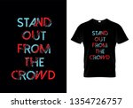 stand out from the crowd...   Shutterstock .eps vector #1354726757