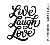 Live Laugh Love. Hand Lettering ...