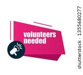 volunteers needed  banner.... | Shutterstock .eps vector #1355680277
