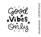 good vibes only. vector... | Shutterstock .eps vector #1355976161