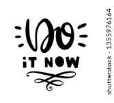 do it now. vector typography... | Shutterstock .eps vector #1355976164